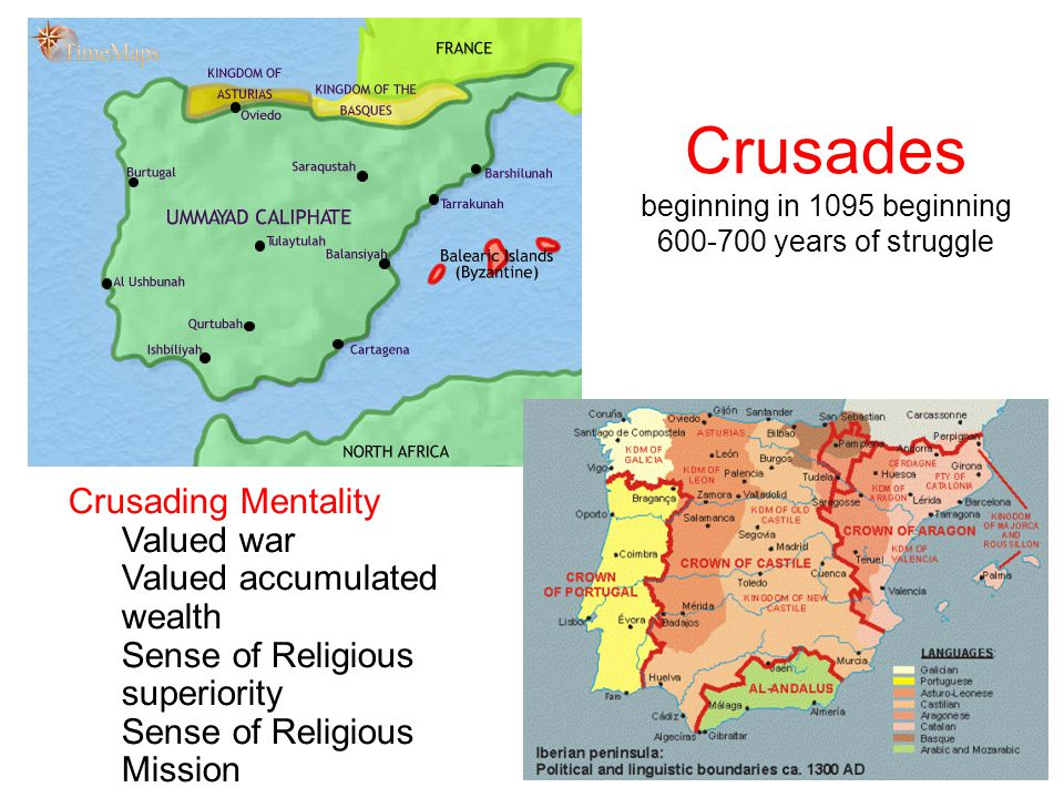 Crusades beginning in 1095 beginning 600-700 years of struggle