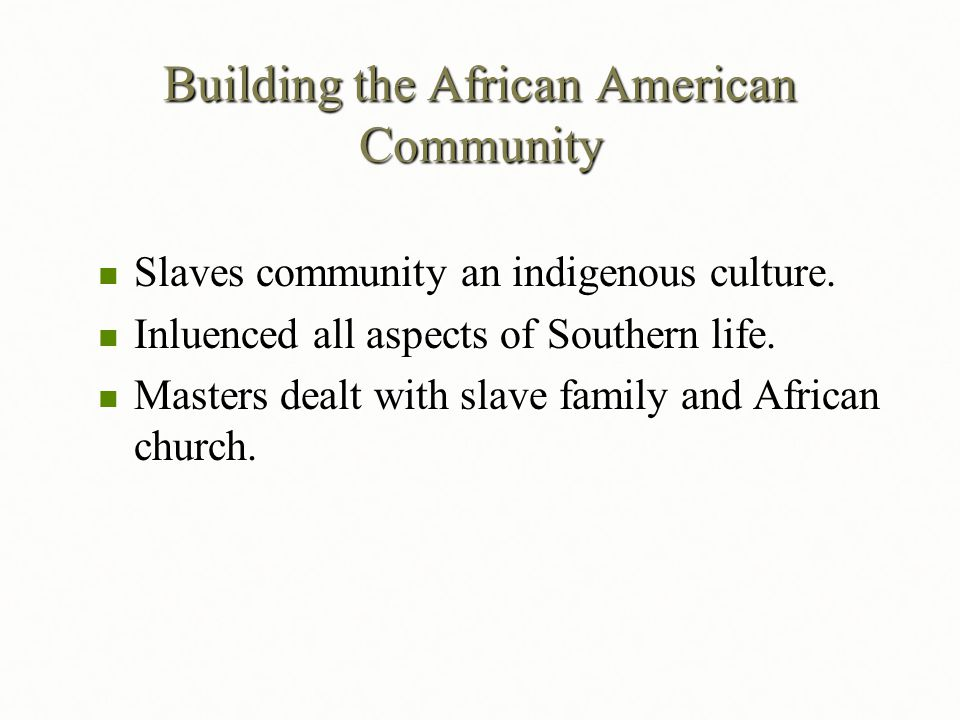 Building the African American Community