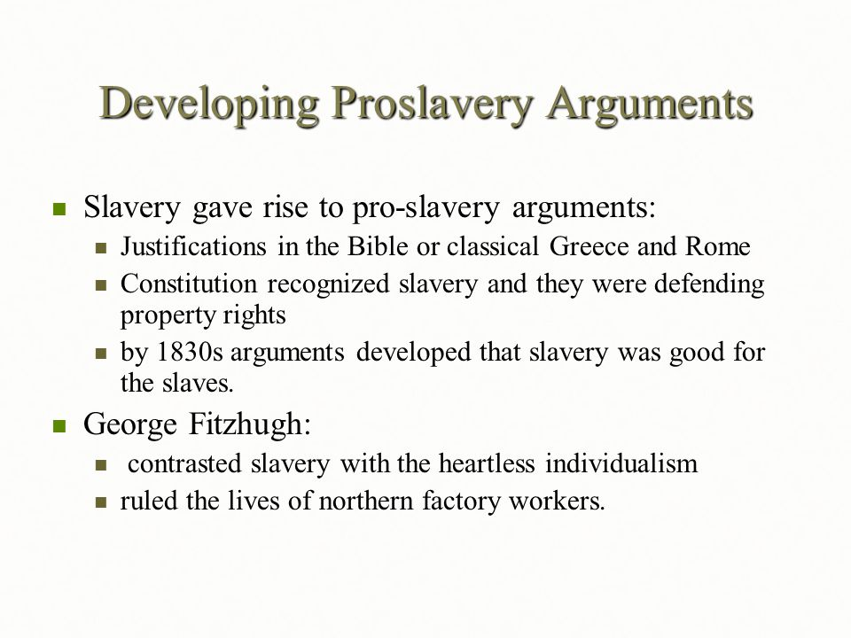 Developing Proslavery Arguments
