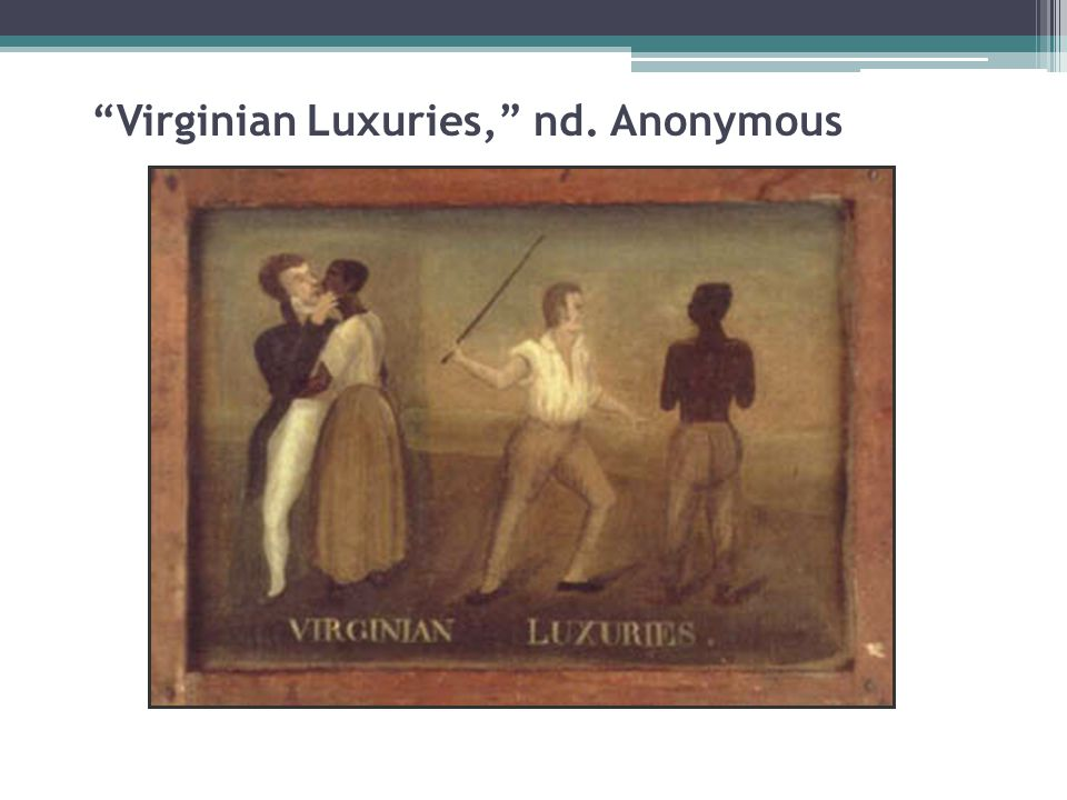 Virginian Luxuries, nd. Anonymous