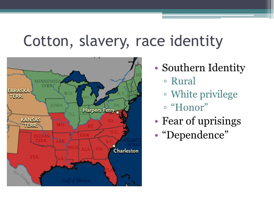 Cotton, slavery, race identity