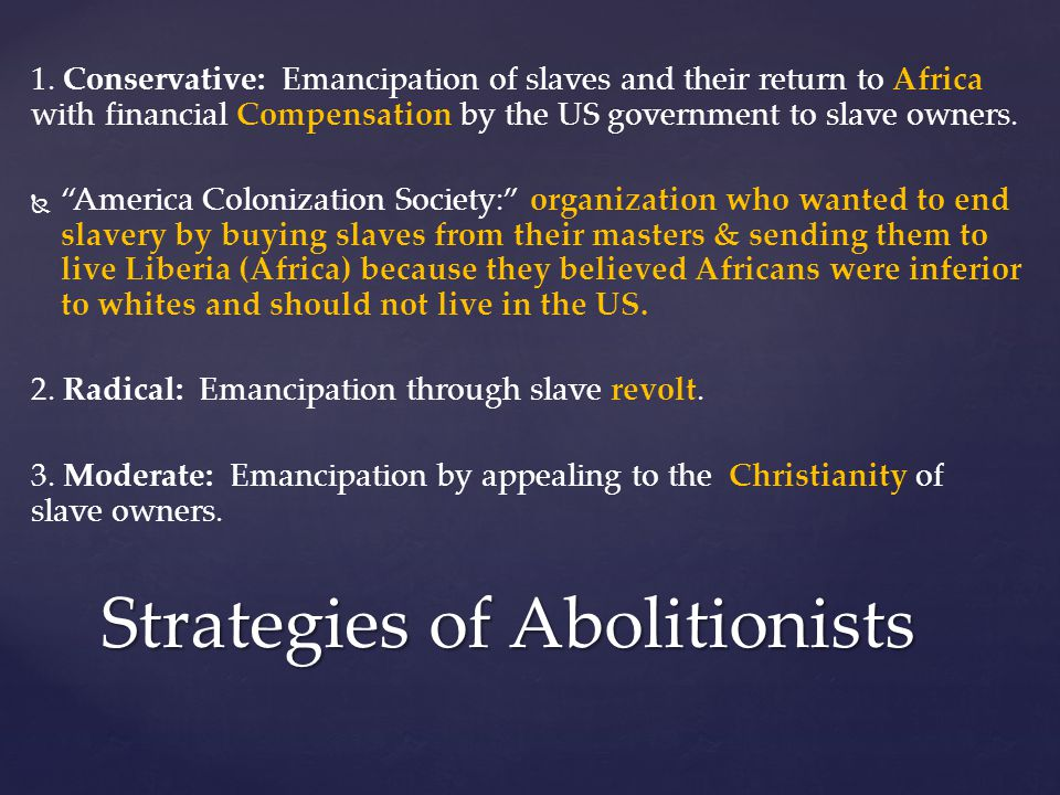 Strategies of Abolitionists