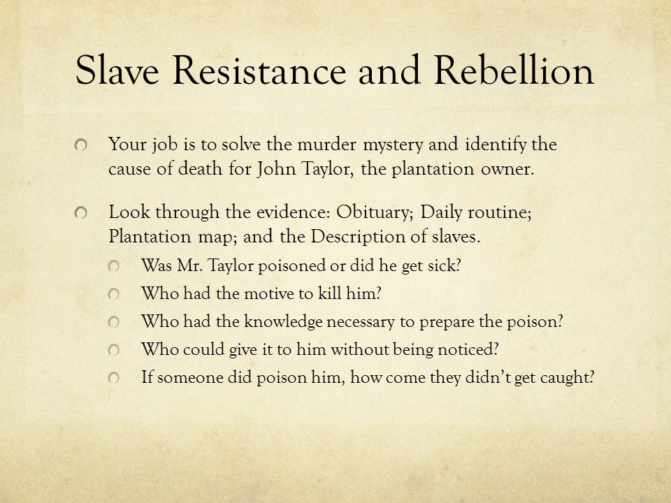 Slave Resistance and Rebellion