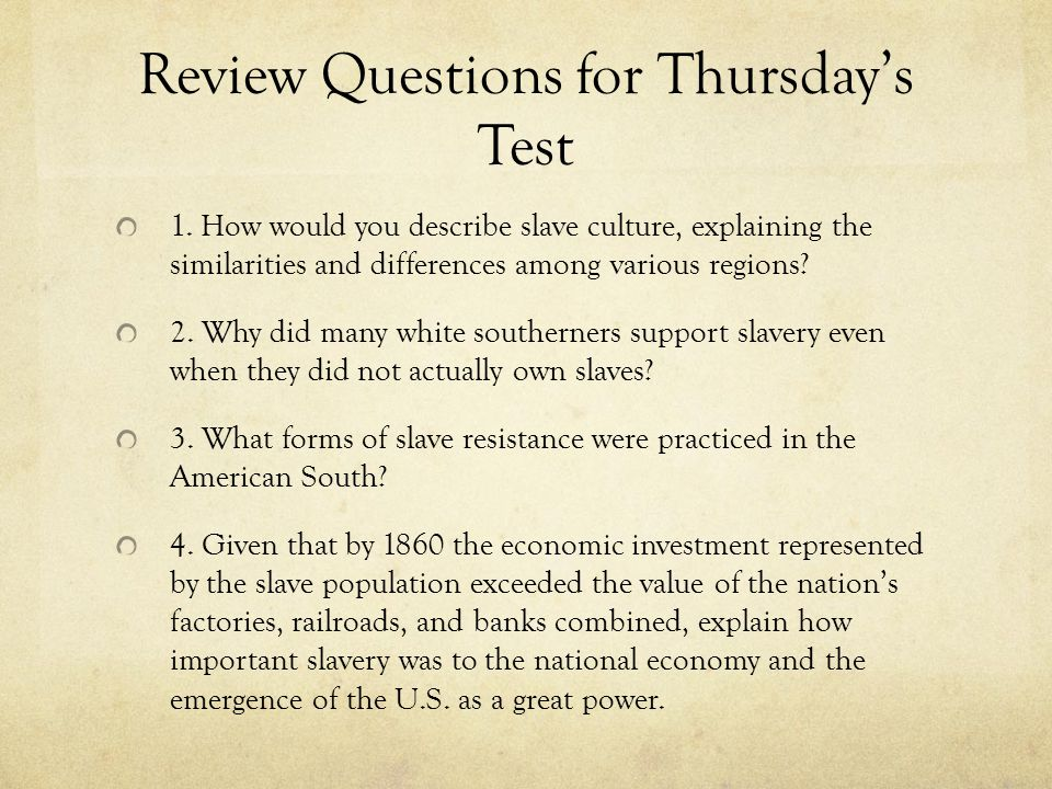Review Questions for Thursday's Test
