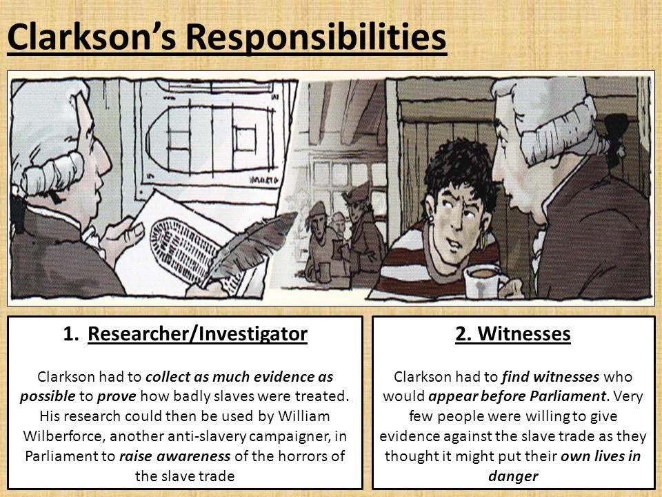 Clarkson's Responsibilities