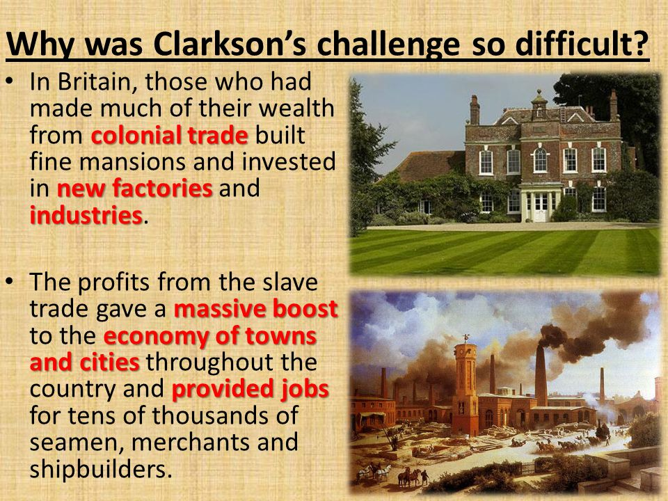 Why was Clarkson's challenge so difficult