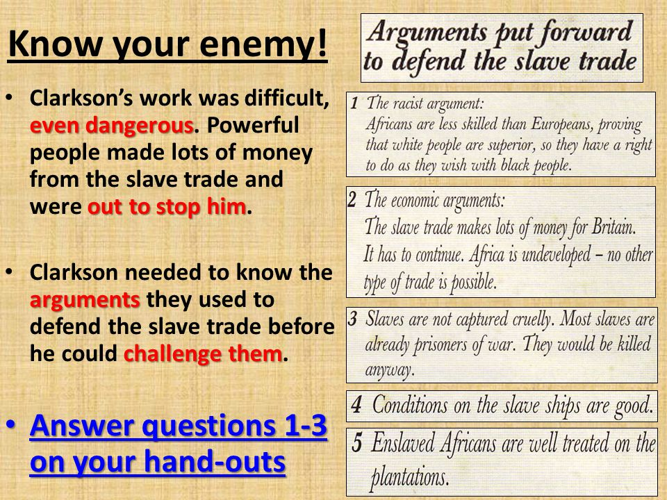 Know your enemy! Answer questions 1-3 on your hand-outs
