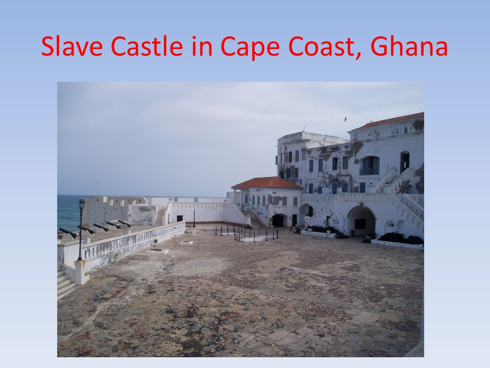 Slave Castle in Cape Coast, Ghana