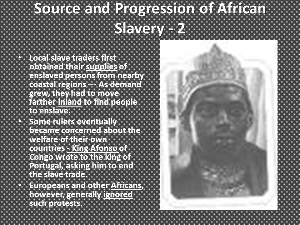 Source and Progression of African Slavery - 2