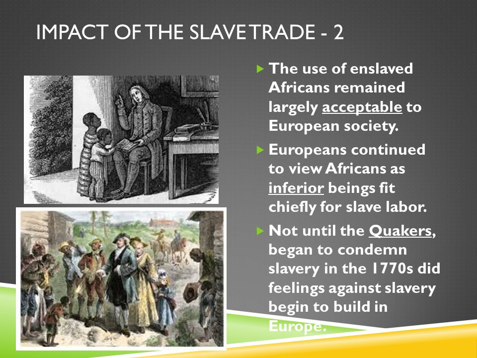 Impact of the Slave Trade - 2