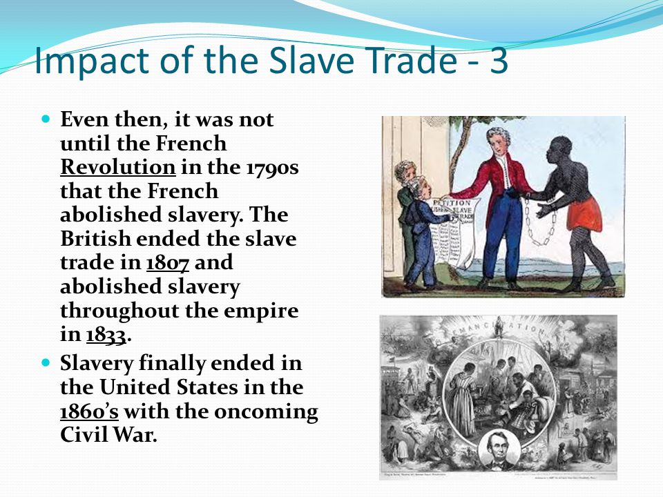 Impact of the Slave Trade - 3