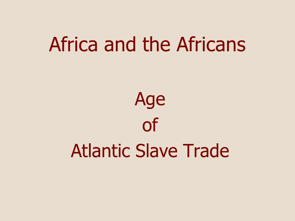Africa and the Africans