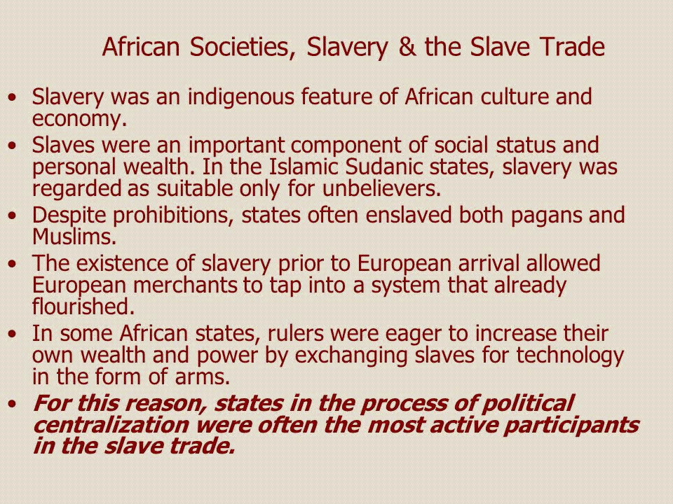 African Societies, Slavery & the Slave Trade