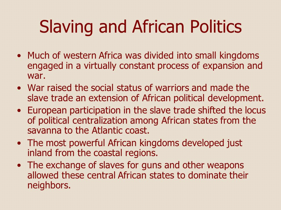 Slaving and African Politics