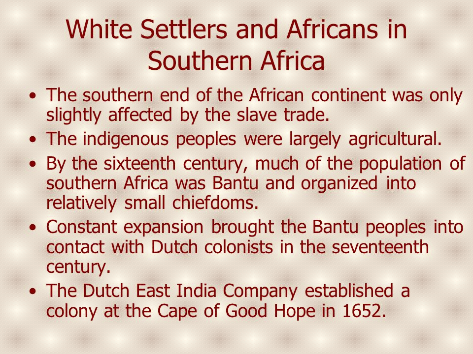 White Settlers and Africans in Southern Africa