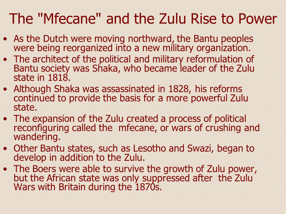 The Mfecane and the Zulu Rise to Power