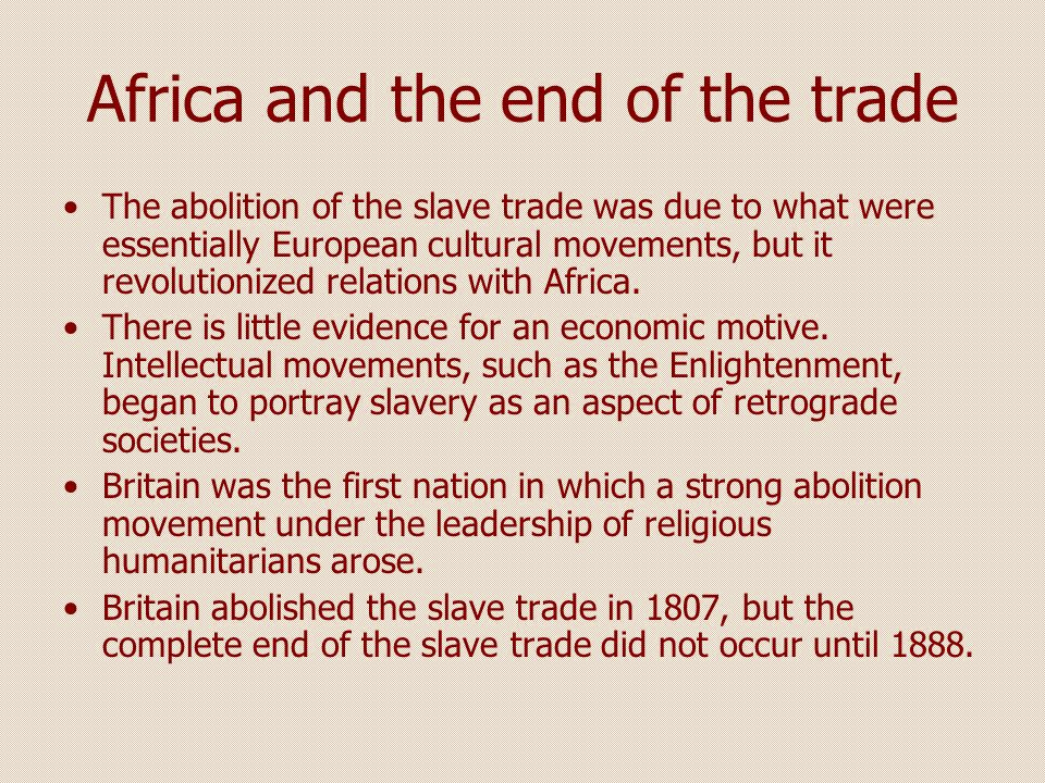 Africa and the end of the trade