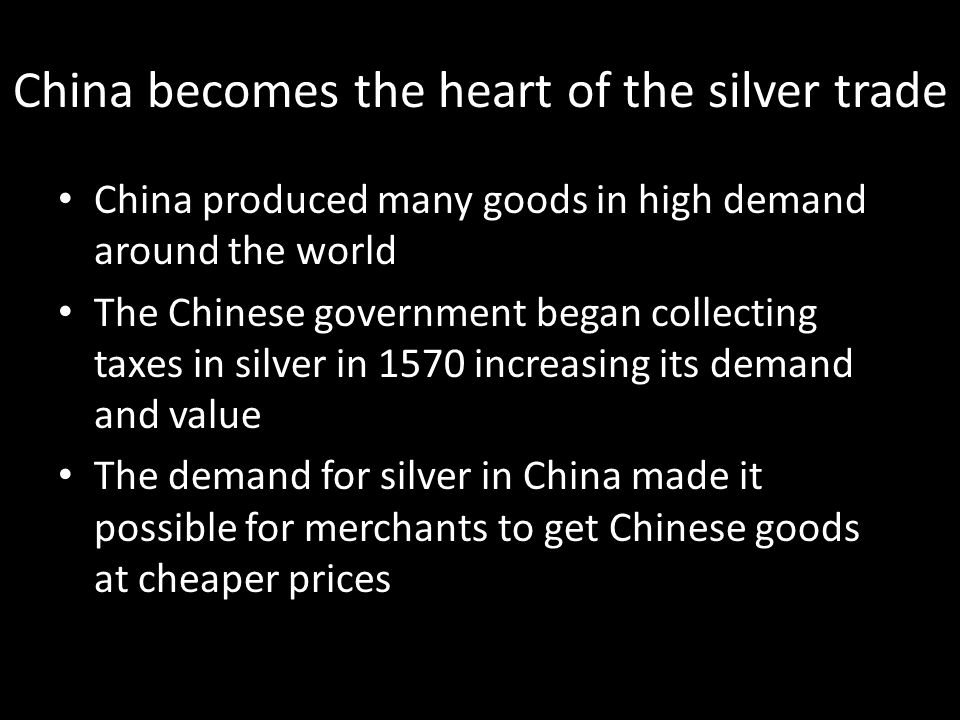 China becomes the heart of the silver trade