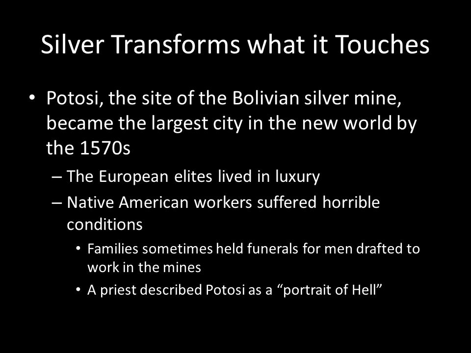 Silver Transforms what it Touches