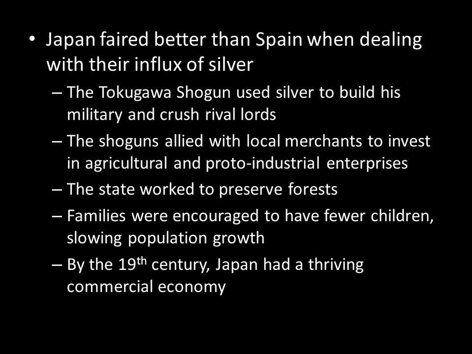 Japan faired better than Spain when dealing with their influx of silver