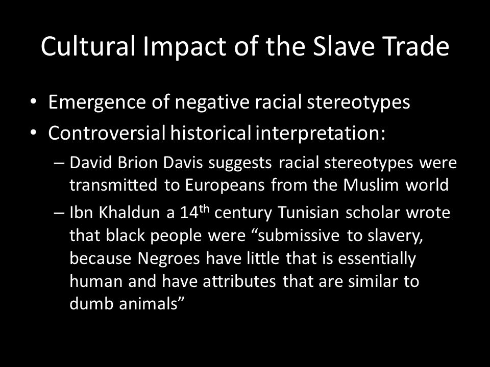 Cultural Impact of the Slave Trade