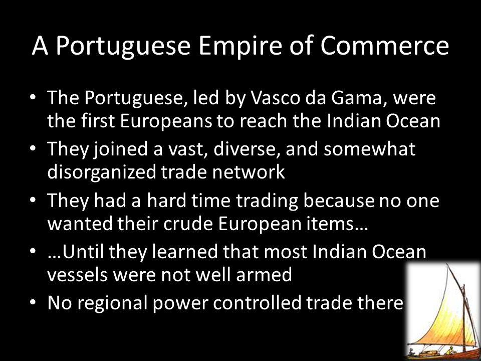 A Portuguese Empire of Commerce