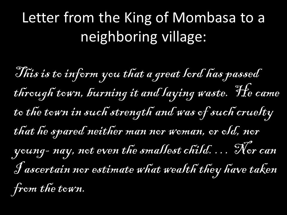 Letter from the King of Mombasa to a neighboring village: