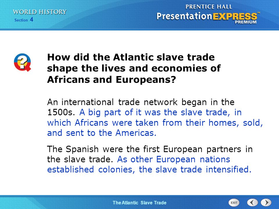 How did the Atlantic slave trade shape the lives and economies of Africans and Europeans
