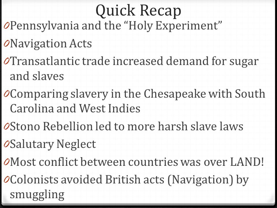 Quick Recap Pennsylvania and the Holy Experiment Navigation Acts