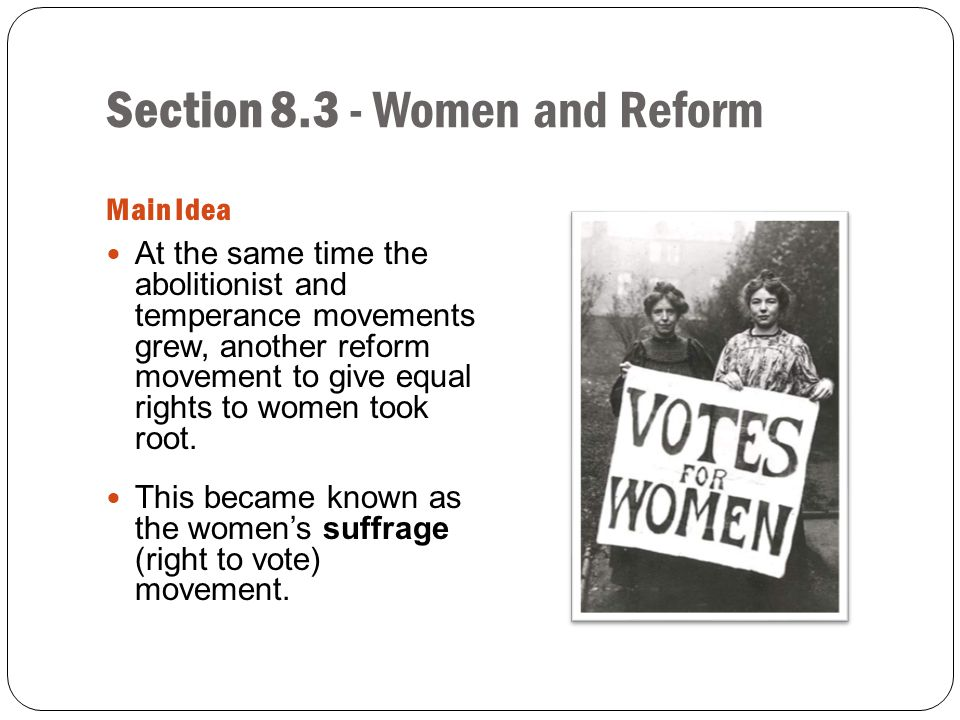 Section 8.3 - Women and Reform