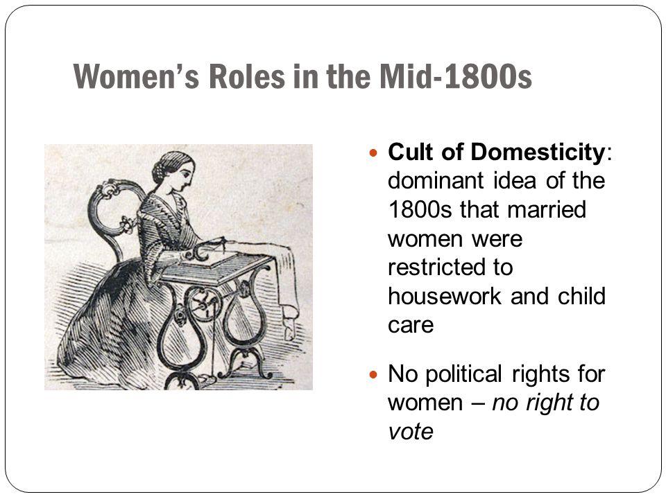 Women's Roles in the Mid-1800s