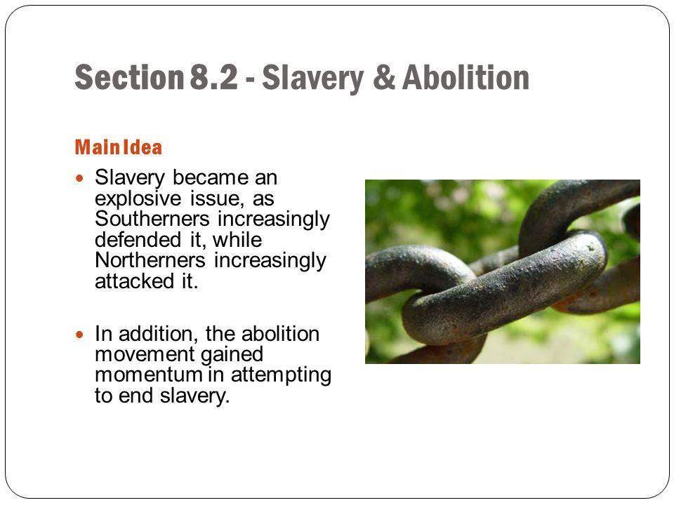 Section 8.2 - Slavery & Abolition