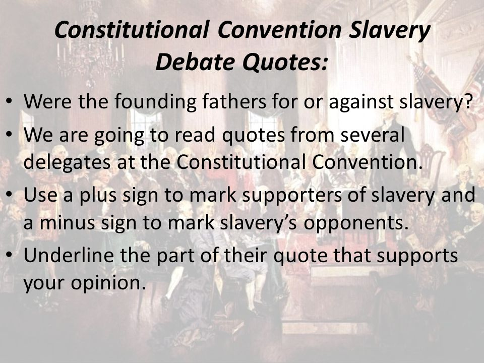 Constitutional Convention Slavery Debate Quotes: