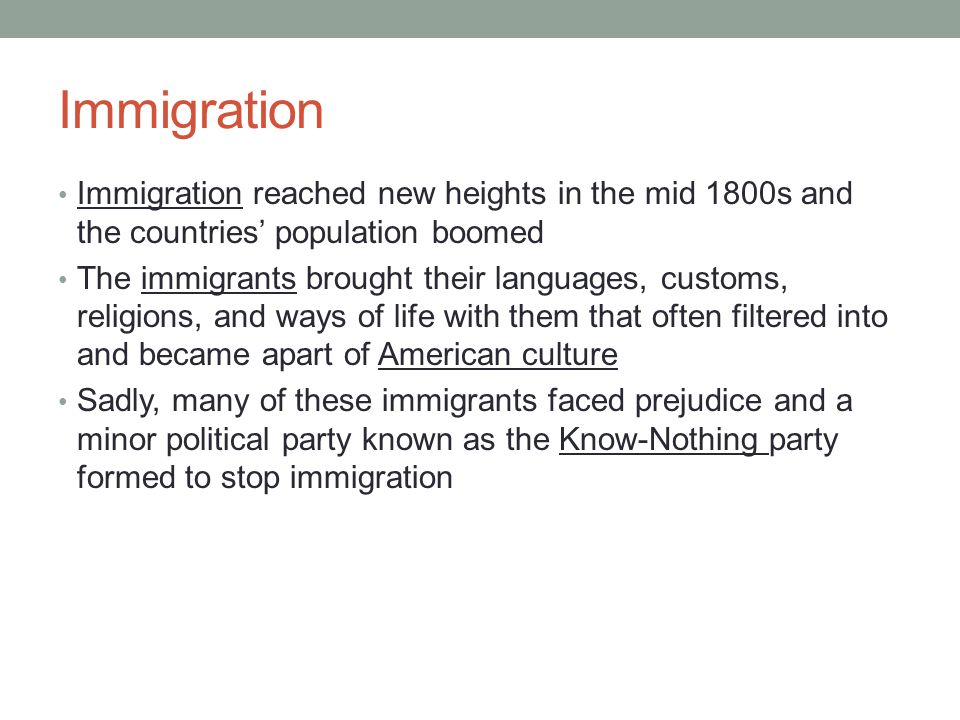 Immigration Immigration reached new heights in the mid 1800s and the countries' population boomed.