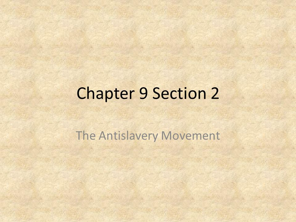 The Antislavery Movement