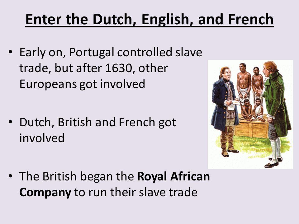 Enter the Dutch, English, and French