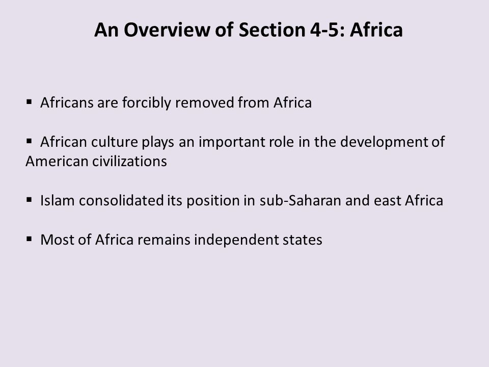 An Overview of Section 4-5: Africa