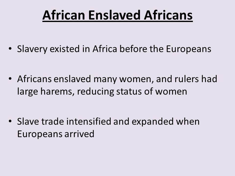 African Enslaved Africans