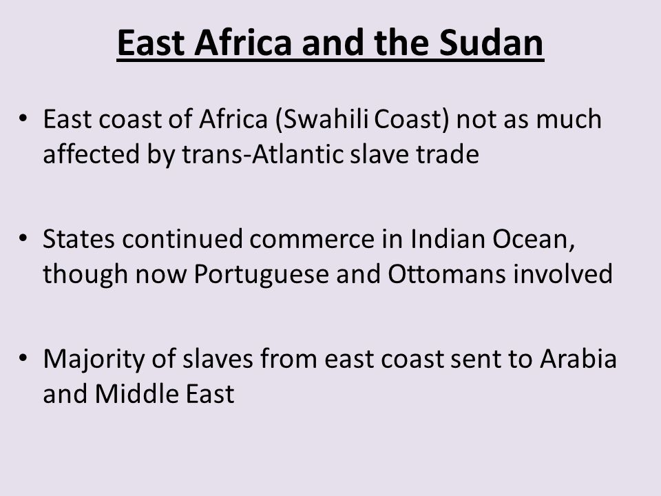 East Africa and the Sudan