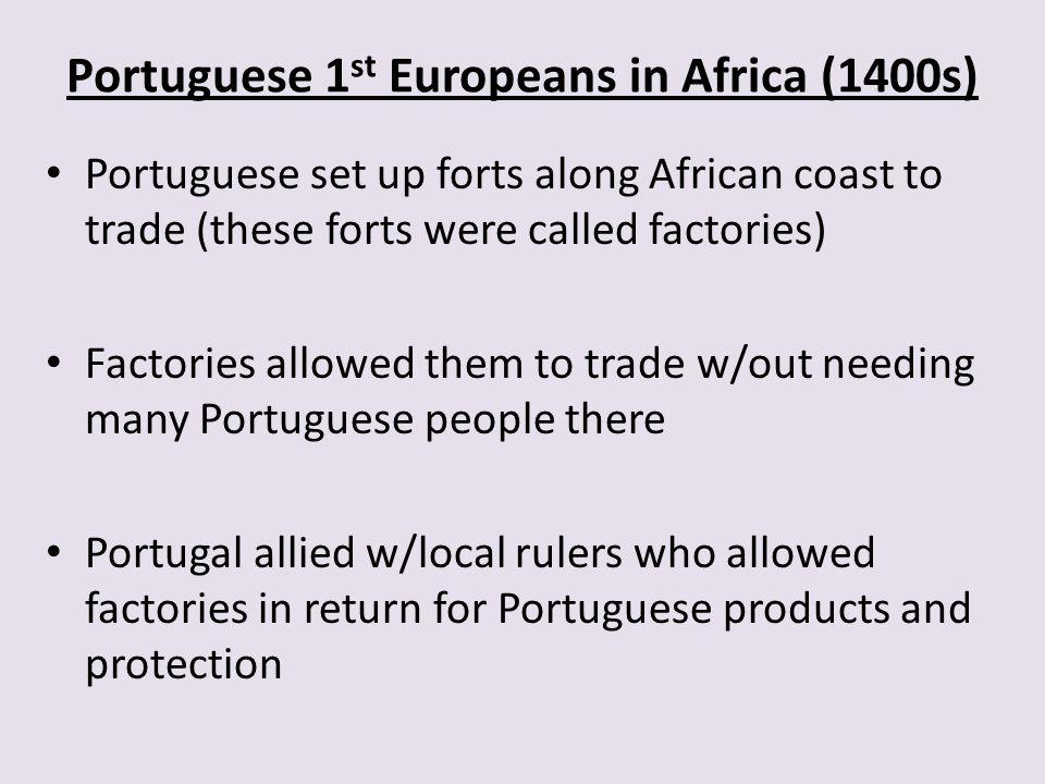 Portuguese 1st Europeans in Africa (1400s)