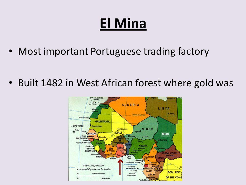El Mina Most important Portuguese trading factory