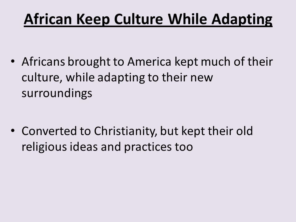 African Keep Culture While Adapting