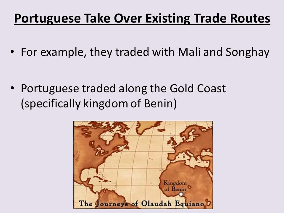 Portuguese Take Over Existing Trade Routes
