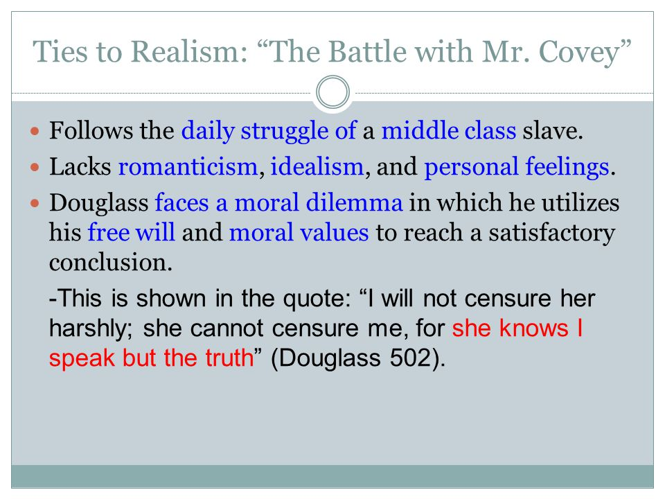 Ties to Realism: The Battle with Mr. Covey