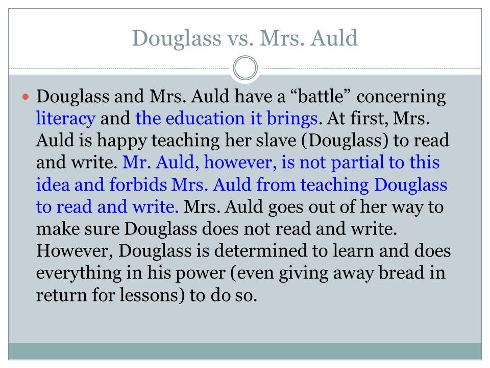 Douglass vs. Mrs. Auld