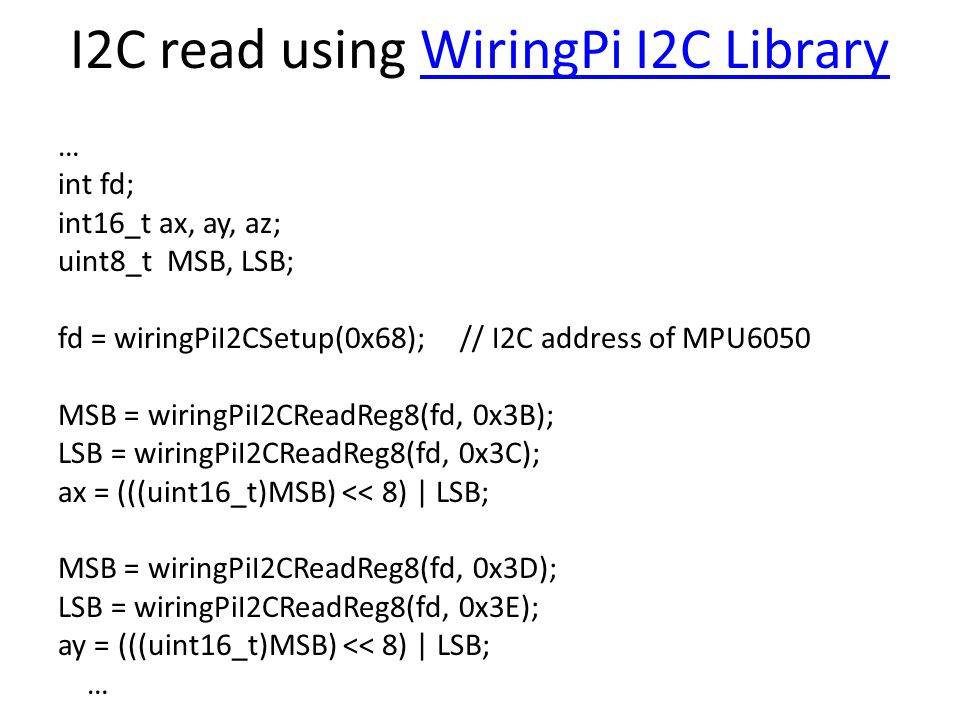 wiringpi i2c fd library of wiring diagram u2022 rh jessascott co wiringpii2c read multiple bytes wiringpii2c read multiple bytes