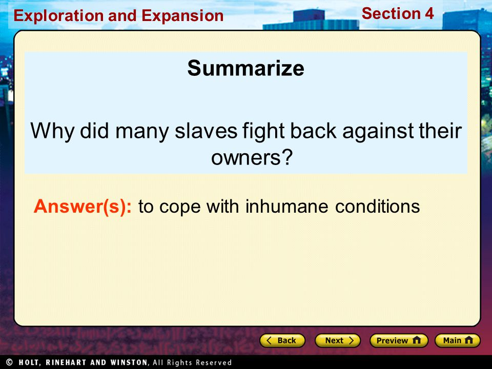 Why did many slaves fight back against their owners