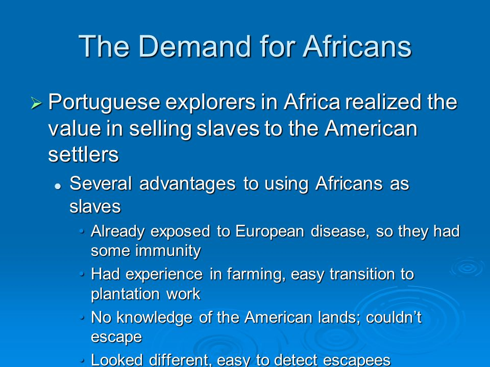 The Demand for Africans