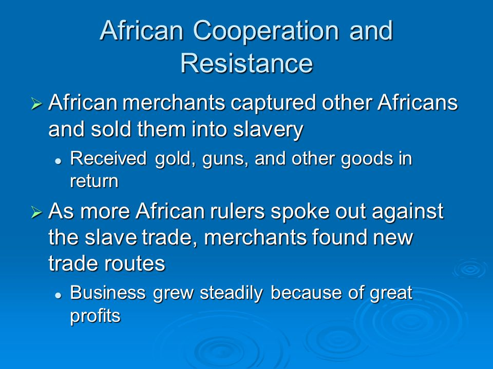 African Cooperation and Resistance
