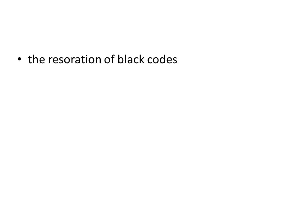 the resoration of black codes